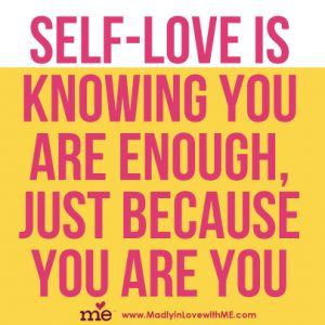 self-love-is-knowing-you-are-enough