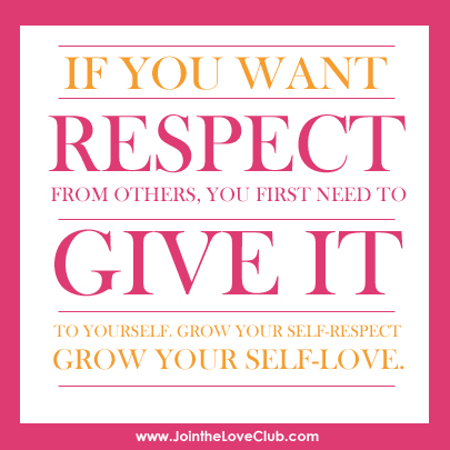 Self Respect Do Not Take These 3 Acts If You Want Loving Relationships