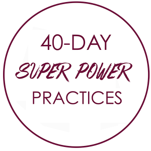 40 day super power practices
