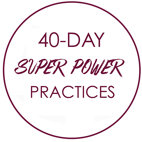 40-DAY SUPER POWER PRACTICES