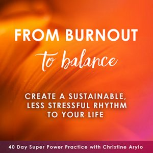 burnout to balance arylo 40 day practice