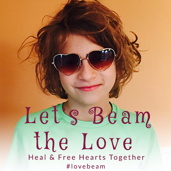 let's beam the love heal and free hearts together