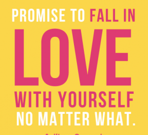 mantra promise to fall in love with yourself no matter what