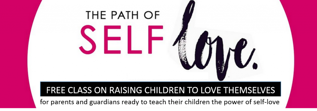 How Children Learn to Love Themselves