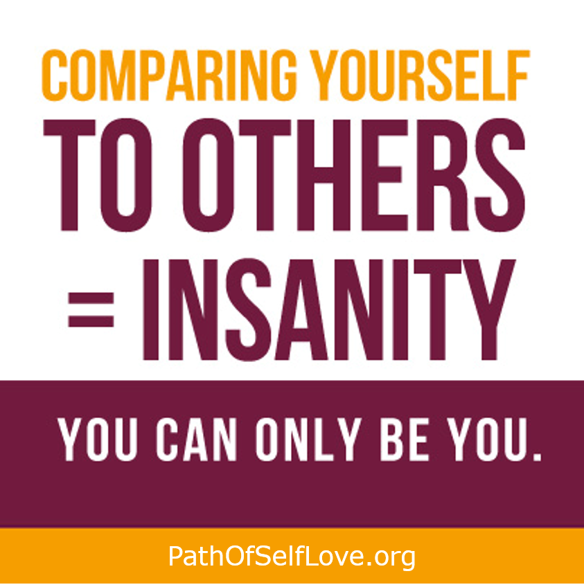 comparing yourself to others path of self love